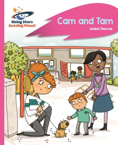Reading Planet - Cam and Tam - Pink A: Rocket Phonics - Isabel Thomas