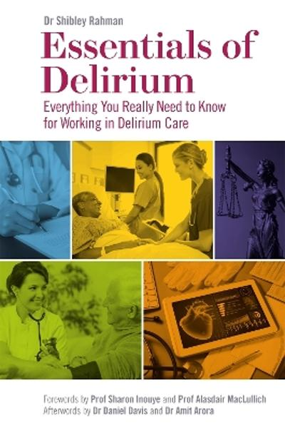 Essentials of Delirium - Dr Shibley Rahman
