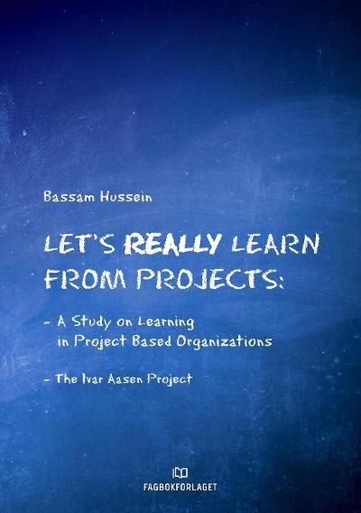 Let's really learn from projects - Bassam A. Hussein