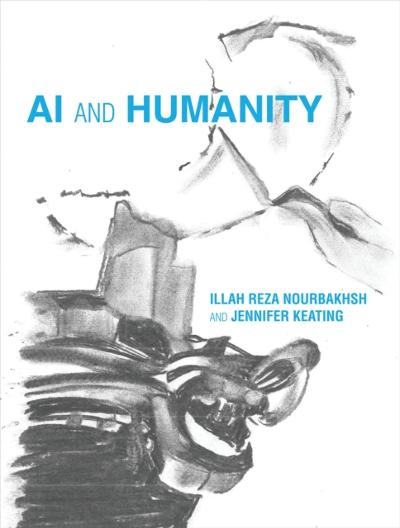 AI and Humanity - Illah Reza Nourbakhsh