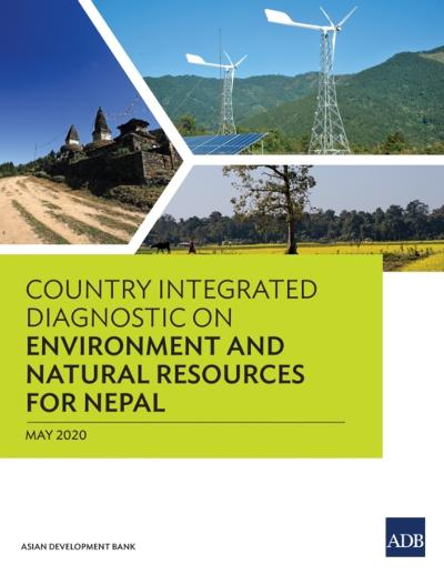 Country Integrated Diagnostic on Environment and Natural Resources for Nepal - Asian Development Bank