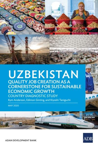 Uzbekistan Quality Job Creation as a Cornerstone for Sustainable Economic Growth - Kym Anderson