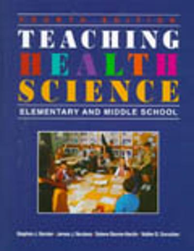 Teaching Health Science - Stephen John Bender