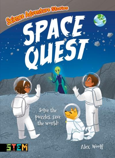 Science Adventure Stories: Space Quest - Alex Woolf