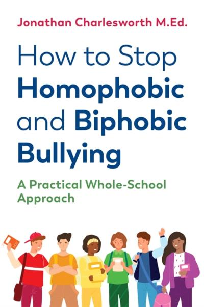 How to Stop Homophobic and Biphobic Bullying - Jonathan Charlesworth