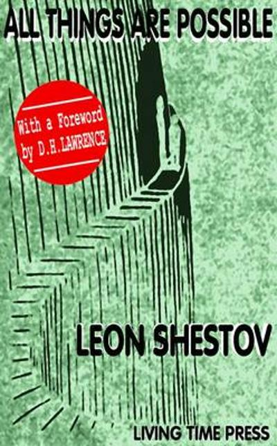 All Things are Possible - Leon Shestov
