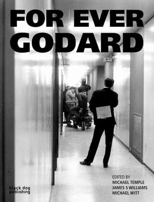 For Ever Godard - Michael Temple