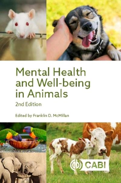 Mental Health and Well-being in Animals - Franklin D. McMillan