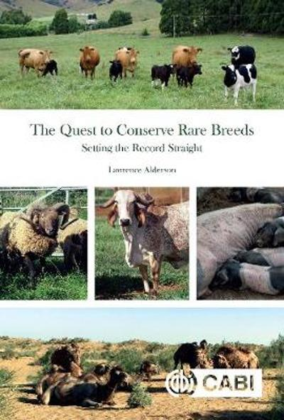 Quest to Conserve Rare Breeds - Lawrence Alderson