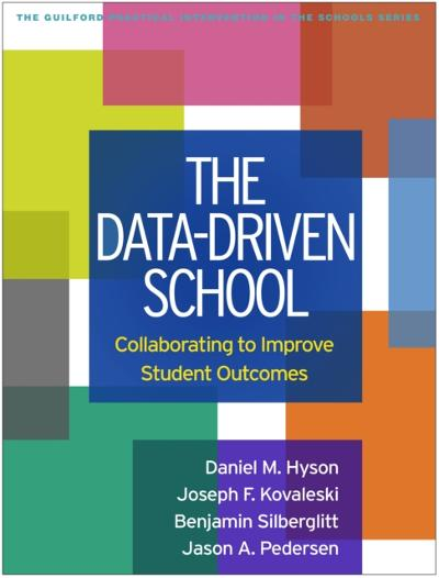 Data-Driven School - Daniel M. Hyson