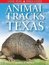 Animal Tracks of Texas - Ian Sheldon Tamara Hartson Gary Ross