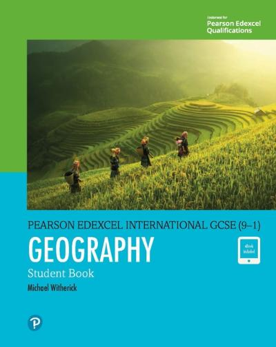 Pearson Edexcel International GCSE (9-1) Geography Student Book - Witherick