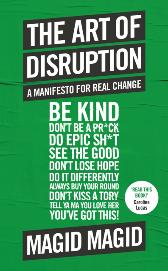 Art of Disruption - Magid Magid