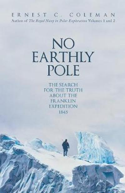 No Earthly Pole - E. C. Coleman