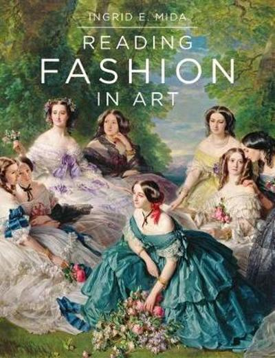 Reading Fashion in Art - Ingrid E. Mida