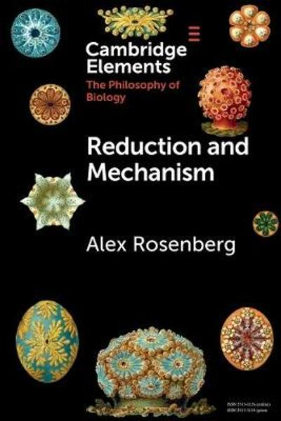Reduction and Mechanism - Alex Rosenberg