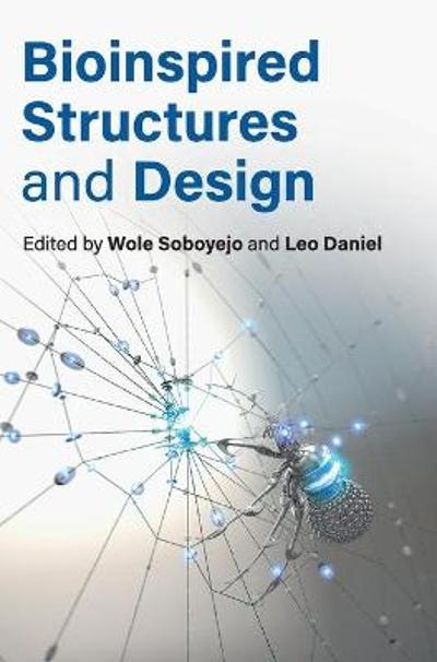 Bioinspired Structures and Design - Wole Soboyejo