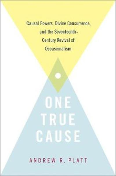 One True Cause - Andrew R. Platt