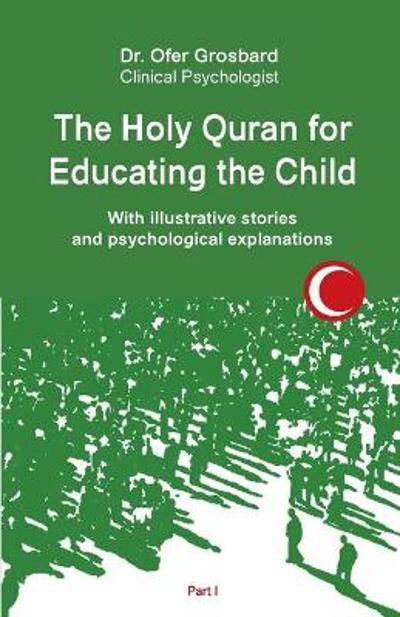 The Holy Quran for Educating the Child - Grosbard