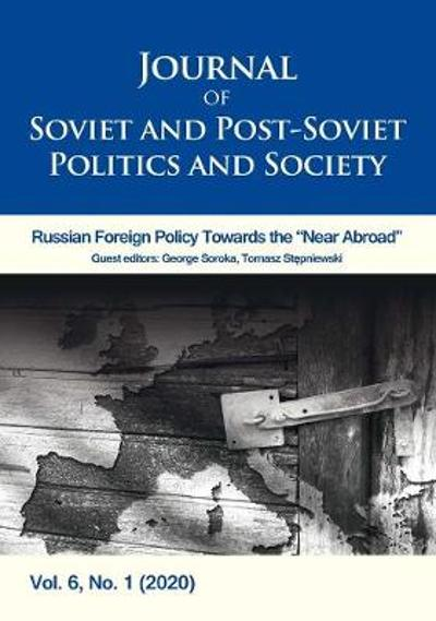 Journal of Soviet and Post-Soviet Politics and S - Volume 6, No. 1 (2020) - Julie Fedor
