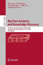 Big Data Analytics and Knowledge Discovery - Min Song Il-Yeol Song Gabriele Kotsis A Min Tjoa Ismail Khalil