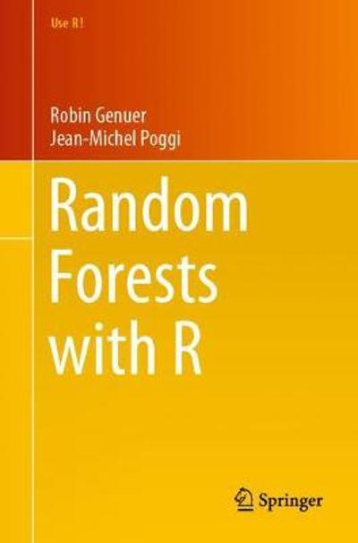 Random Forests with R - Robin Genuer