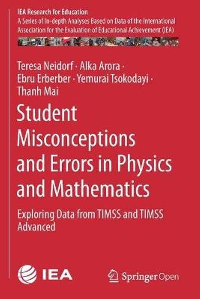 Student Misconceptions and Errors in Physics and Mathematics - Teresa Neidorf