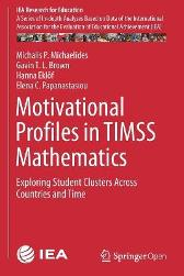 Motivational Profiles in TIMSS Mathematics - Michalis P. Michaelides Gavin T. L. Brown Hanna Ekloef Elena C. Papanastasiou