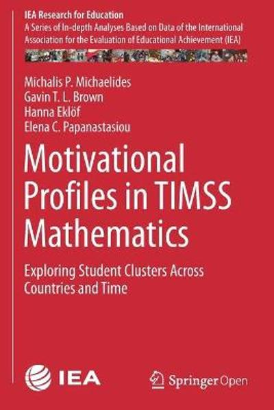 Motivational Profiles in TIMSS Mathematics - Michalis P. Michaelides