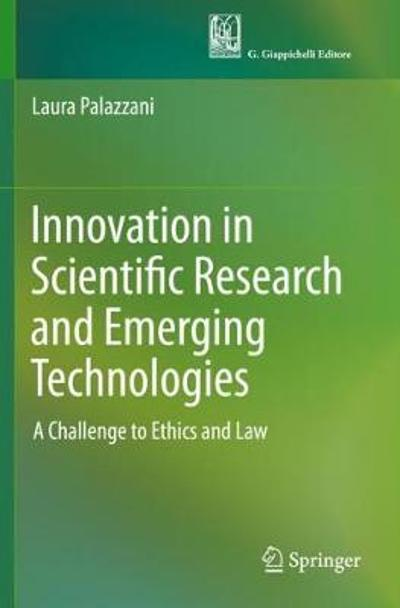 Innovation in Scientific Research and Emerging Technologies - Laura Palazzani