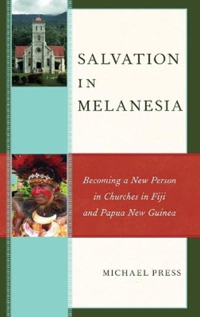 Salvation in Melanesia - Michael Press