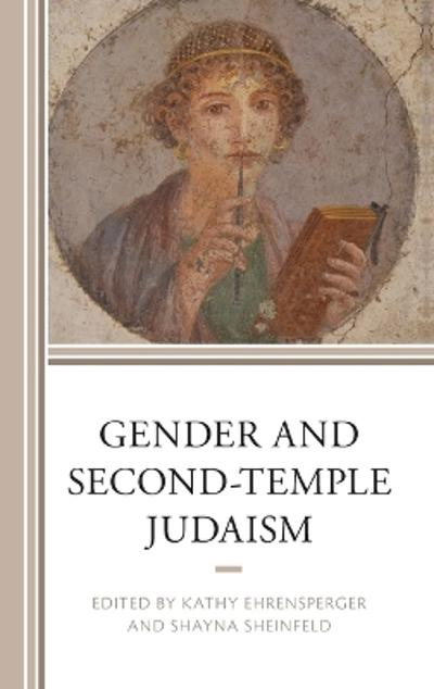 Gender and Second-Temple Judaism - Kathy Ehrensperger