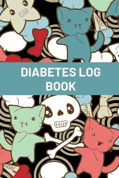 Diabetes Log Book For Kids - Teresa Rother