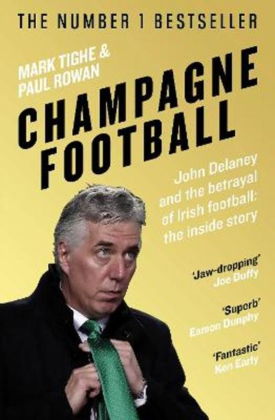 Champagne Football - Mark Tighe