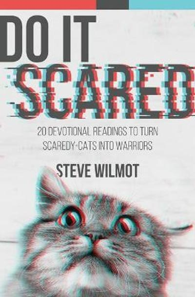 Do It Scared - Steve Wilmot