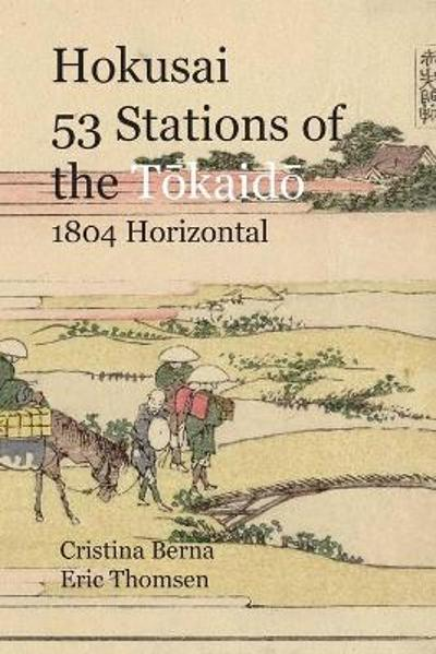 Hokusai 53 Stations of the T 333;kaid 333; 1804 Horizontal - Cristina Berna