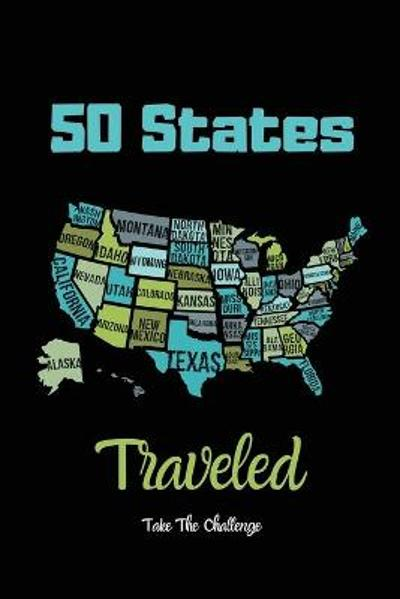 50 States Traveled Journal - Amy Newton