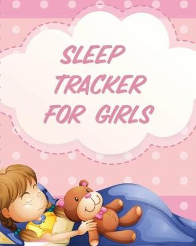 Sleep Tracker For Girls - Paige Cooper
