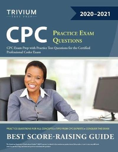 CPC Practice Exam Questions - Trivium Professional Coder Exam Team