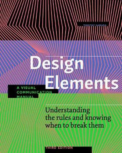 Design Elements, Third Edition - Timothy Samara
