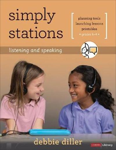 Simply Stations: Listening and Speaking, Grades K-4 - Debbie Diller