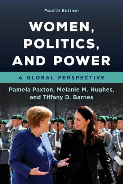 Women, Politics, and Power - Pamela Paxton
