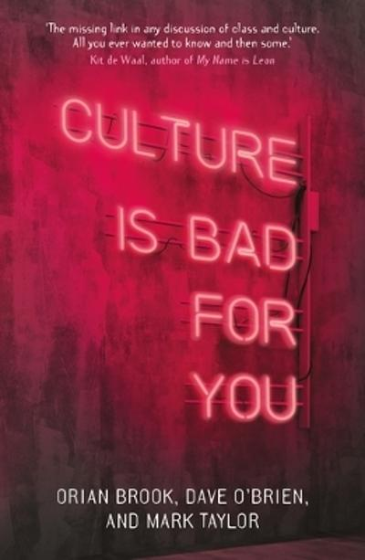 Culture is Bad for You - Orian Brook