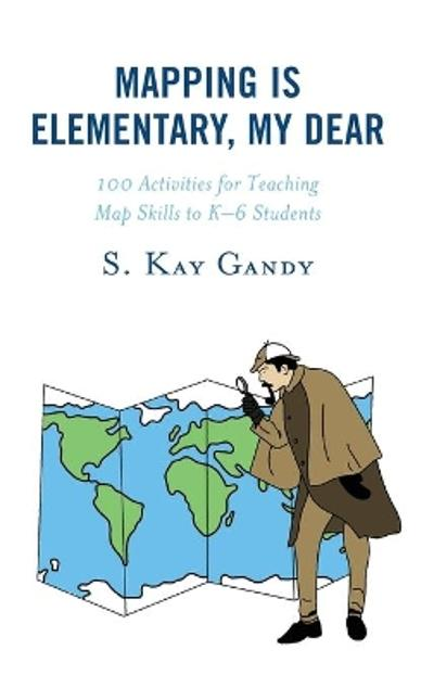Mapping Is Elementary, My Dear - S. Kay Gandy