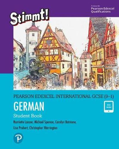 Pearson Edexcel International GCSE (9-1) German Student Book - Harriette Lanzer