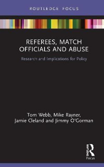 Referees, Match Officials and Abuse - Tom Webb