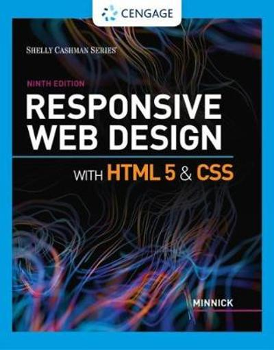Responsive Web Design with HTML 5 & CSS - Jessica Minnick