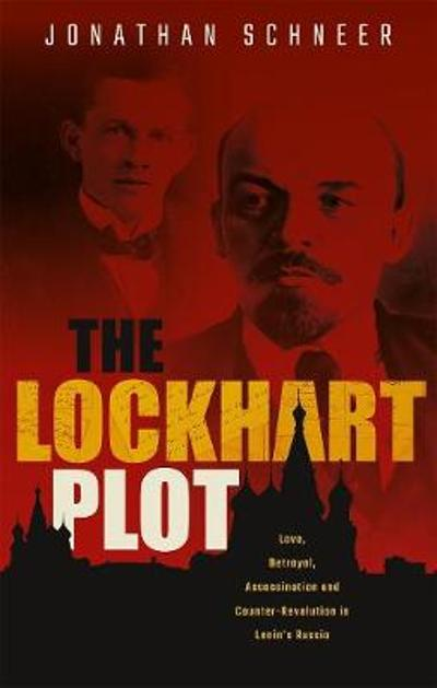 The Lockhart Plot - Jonathan Schneer