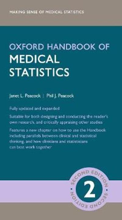 Oxford Handbook of Medical Statistics - Janet L. Peacock