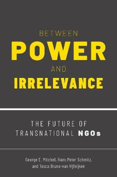 Between Power and Irrelevance - George E. Mitchell